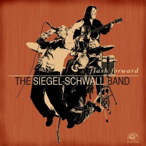 Siegel Schwall Band Flash Forward