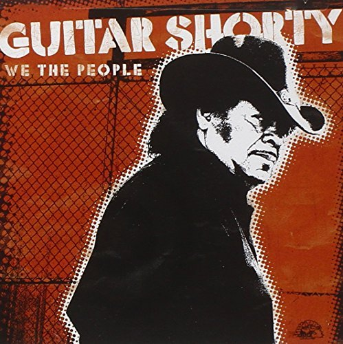 Guitar Shorty We The People