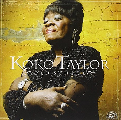 Koko Taylor Old School