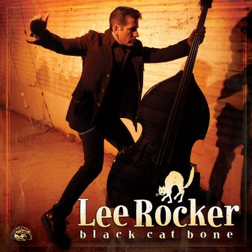 Lee Rocker Black Cat Bone