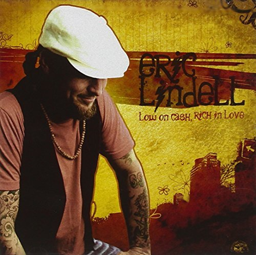 Eric Lindell Low On Cash Rich In Love