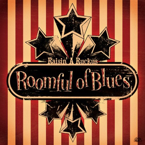 Roomful Of Blues Raisin' A Ruckus