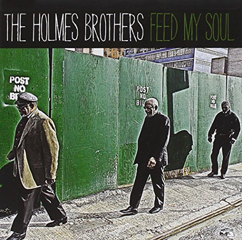 Holmes Brothers Feed My Soul