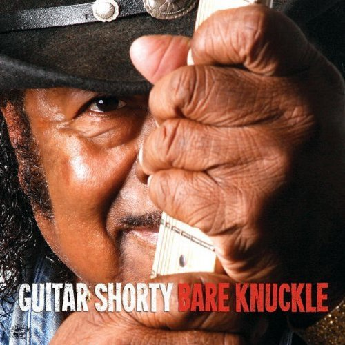 Guitar Shorty Bare Knuckle