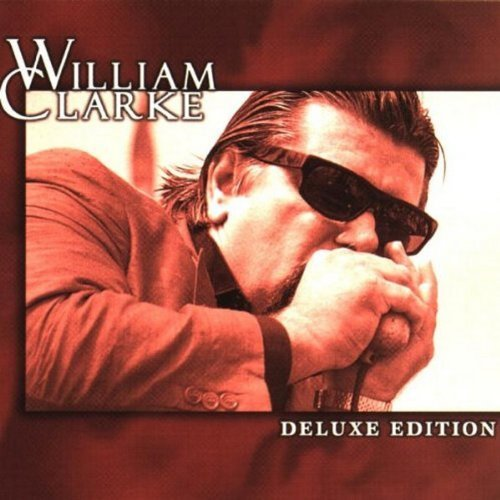 William Clarke Deluxe Edition Remastered Incl. Bonus Tracks