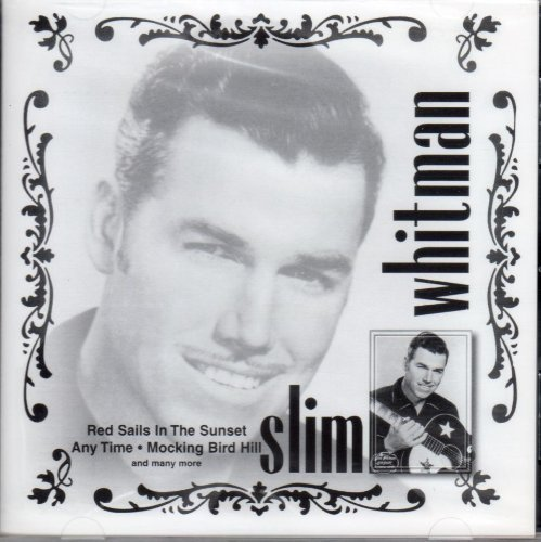Whitman Slim Slim Whitman