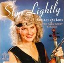 Shelley Van & The Palm Co Loen Step Lightly