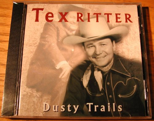 Tex Ritter Dusty Trails