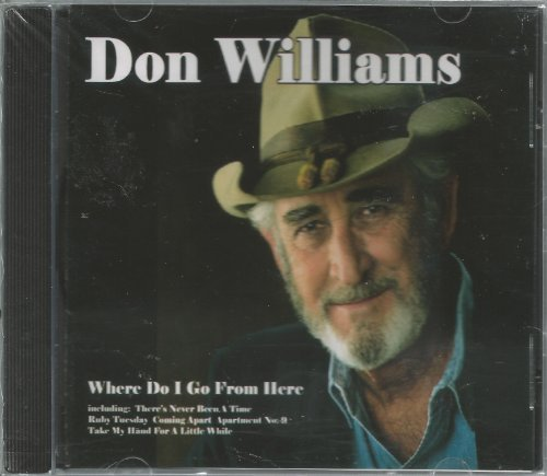 Don Williams Where Do I Go From Here