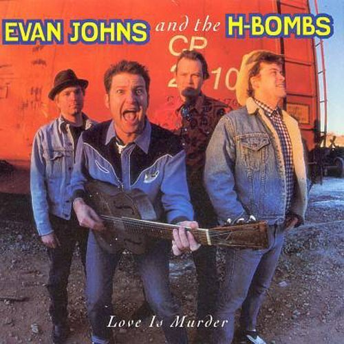 Johns Evan & H Bombs Love Is Murder