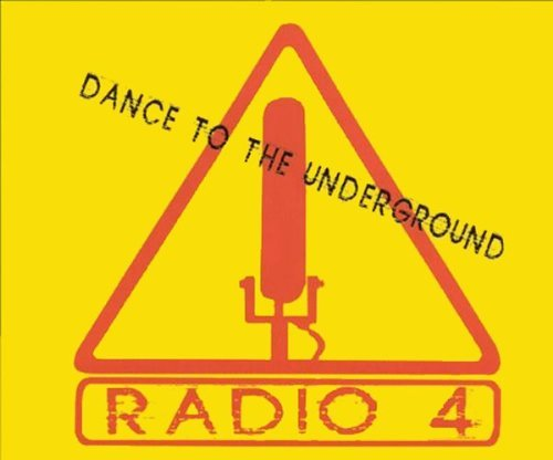 Radio 4 Dance To The Underground Ep