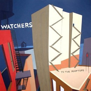 Watchers To The Rooftops