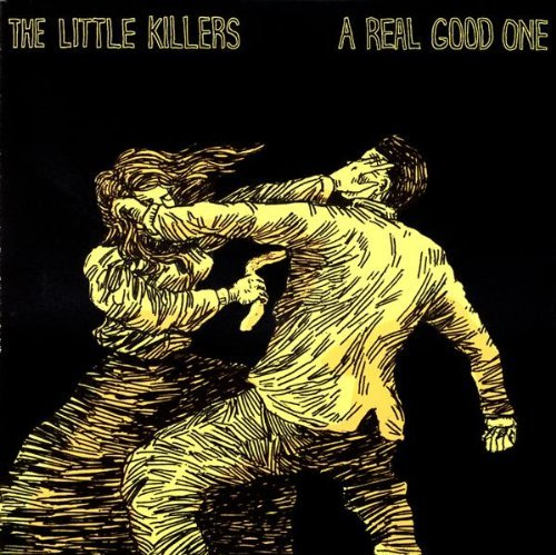 Little Killers Real Good One