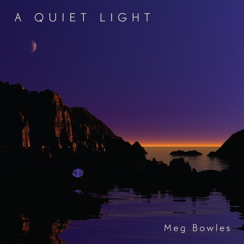 Meg Bowles Quiet Light