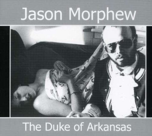 Jason Morphew Duke Of Arkansas'