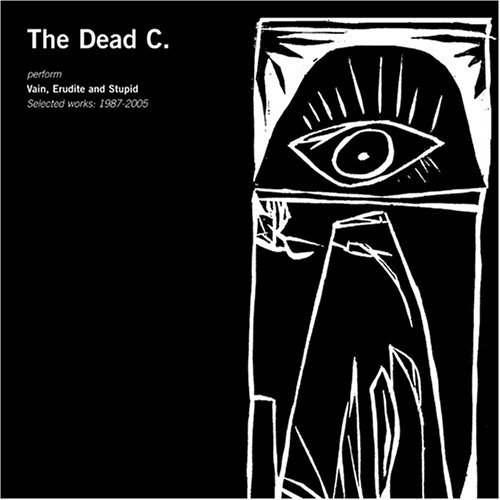 Dead C Erudite & Stupid Selected Wor 2 CD