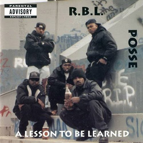 R.B.L. Posse Lesson To Be Learned Explicit Version
