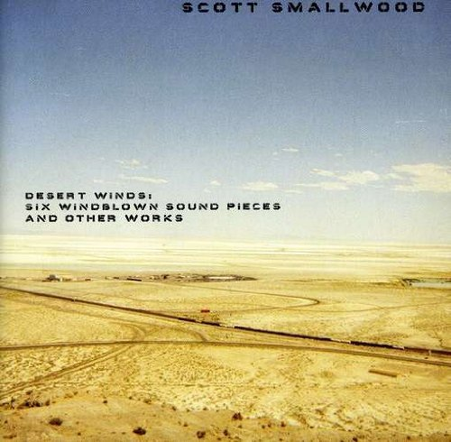 Scott Smallwood Desert Winds Six Windblowna