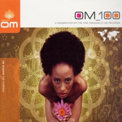 Om 100 Om 100 Afro Mystik King Kooba Wyatt 2 CD