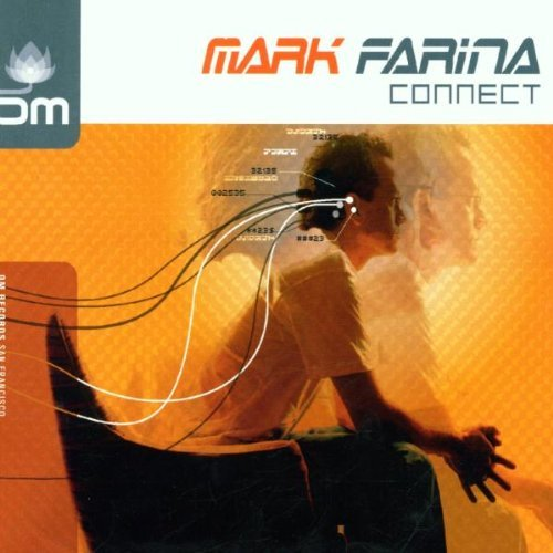Mark Farina Connect