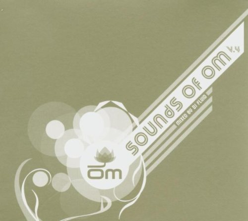 Sounds Of Om Vol. 4 Sounds Of Om Migs Farina Kaskade Sounds Of Om