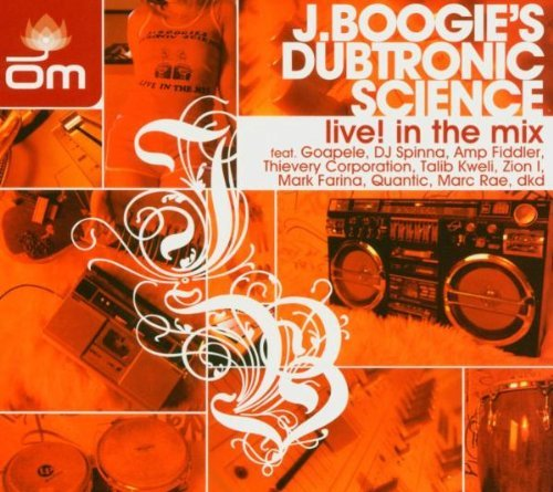J. Boogie's Dubtronic Science Live! In The Mix
