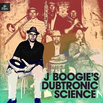 J Boogie's Dubtronic Science Undercover