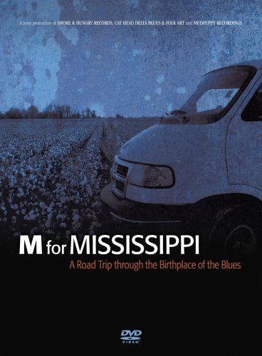 M For Mississippi Roadtrip Thr M For Mississippi Roadtrip Thr
