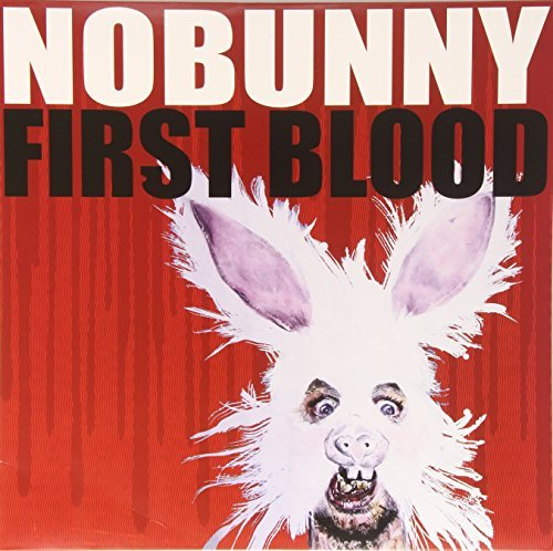 Nobunny First Blood First Blood