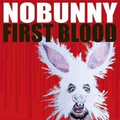 Nobunny First Blood
