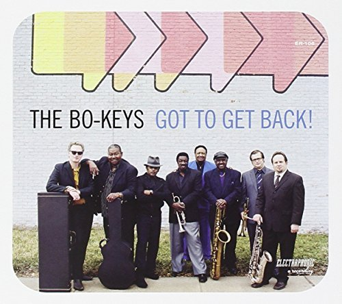 Bo Keys Got To Get Back! Digipak