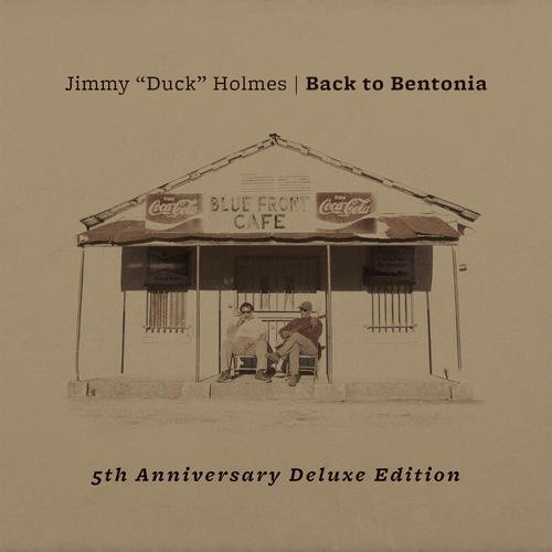 Holmes Jimmy Back To Bentonia 5th Anniversa Deluxe Ed.