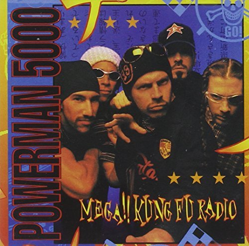 Powerman 5000 Mega!! Kung Fu Radio