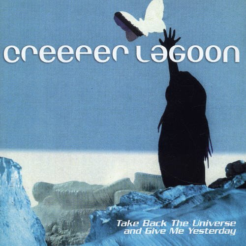 Creeper Lagoon Take Back The Universe & Give