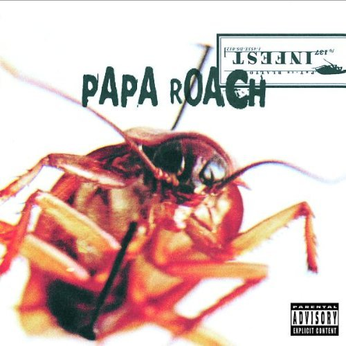 Papa Roach Infest Explicit Version