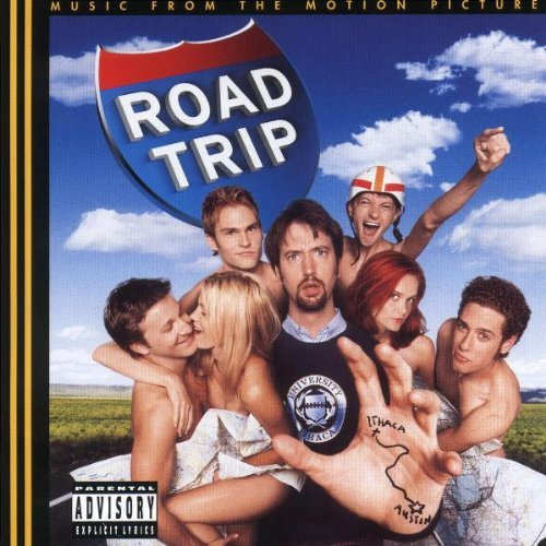 Road Trip Soundtrack Explicit Version Kid Rock Kgb Twisted Sister