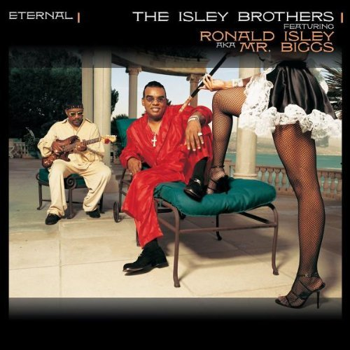 Isley Brothers Eternal Feat. Ronald Isley