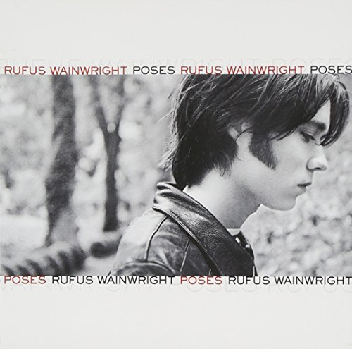 Rufas Wainwright Poses Incl. Bonus Tracks