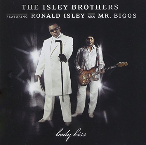 Isley Brothers Body Kiss Feat. Ronald Isley