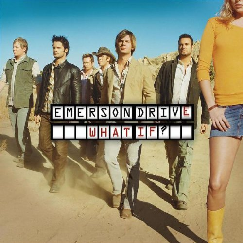 Emerson Drive What If? Enhanced CD