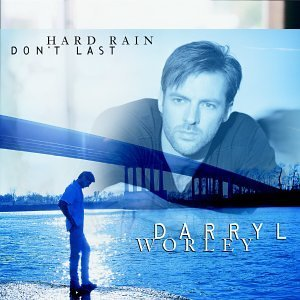 Darryl Worley When You Need My Love B W Who's Gonna Get Me Over Yo