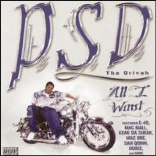 Psd The Drivah All I Want Explicit Version