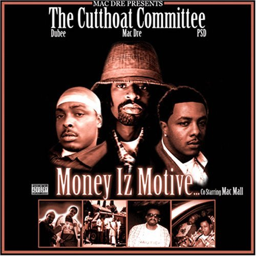 Mac Dre Presents The Cutthoat Money Iz Motive Explicit Version