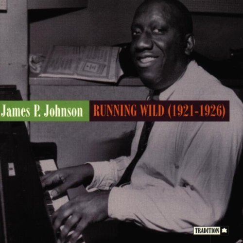 Johnson James P. Runnin Wild 1921 1926