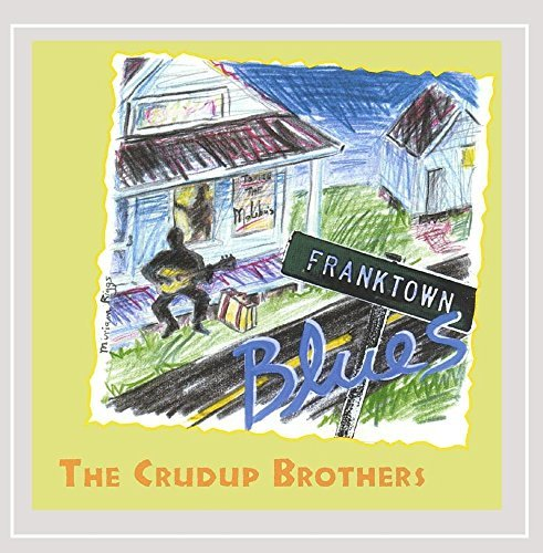Crudup Brothers Franktown Blues