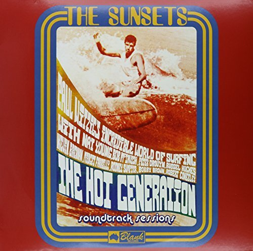 Sunsets Hot Generation Soundtrack Sess