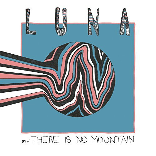 There Is No Mountain Luna