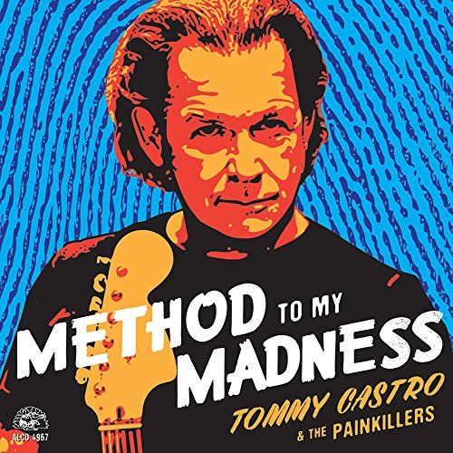 Tommy & The Painkillers Castro Method To My Madness