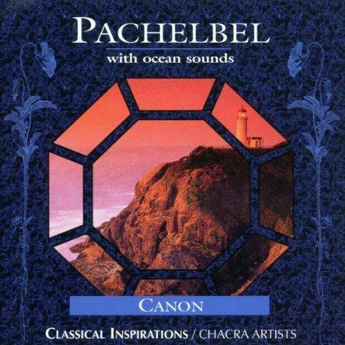 J. Pachelbel Canon With Ocean Sounds