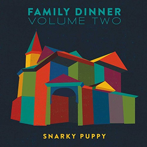 Snarky Puppy Family Dinner 2 Incl. Bonus DVD